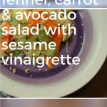 Shaved Fennel, Carrot & Avocado Salad with Sesame Vinaigrette. From Blossom to Stem   www.blossomtostem.net