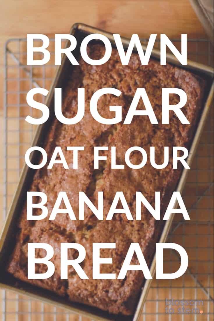 Brown Sugar Oat Flour Banana Bread