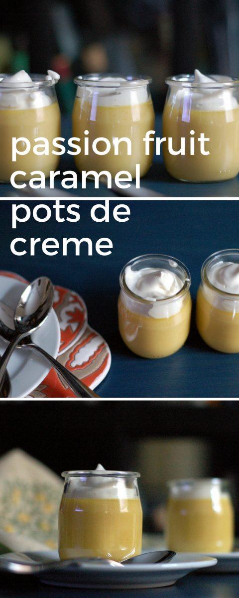 Passion Fruit Caramel Pots de Creme. From Blossom to Stem | www.blossomtostem.net