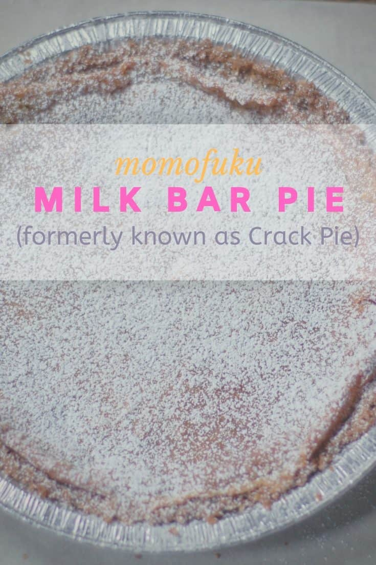 Momofuku Milk Bar Pie (formerly known as Crack Pie)