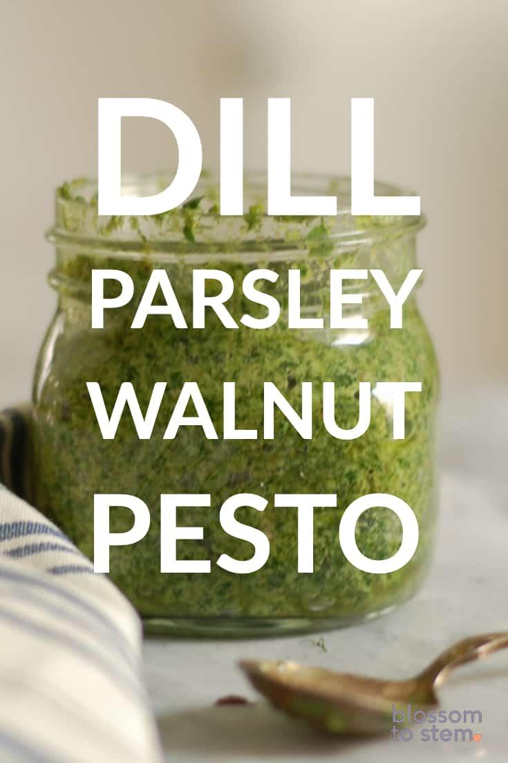 Dill, Parsley, Walnut Pesto