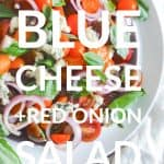 Tomato, Blue Cheese, and Red Onion Salad