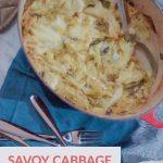 Savoy Cabbage Gratin from Blossom to Stem | www.blossomtostem.net