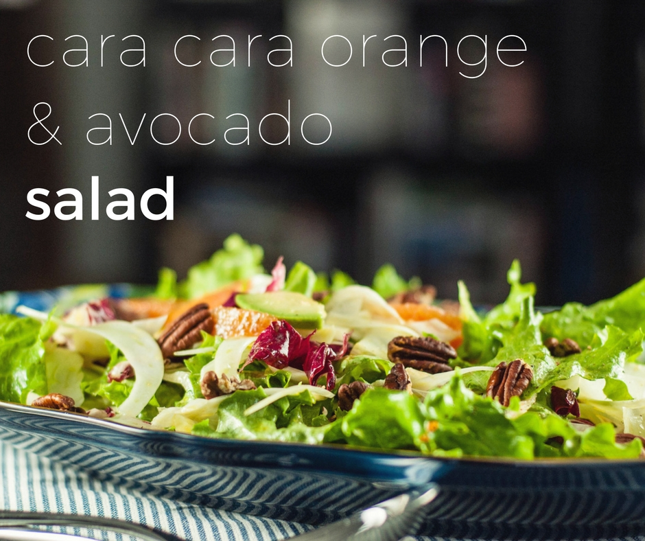 Cara Cara Orange and Avocado Salad From Blossom to Stem www.blossomtostem.net
