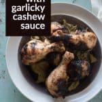 Chicken with Garlicky Cashew Sauce