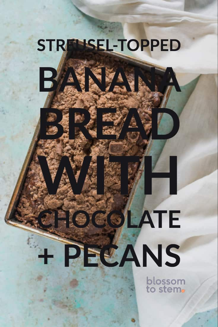 Streusel-topped Banana Bread with Chocolate and Pecans