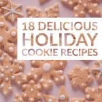 18 Delicious Holiday Cookie Recipes