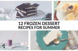 12 Frozen Dessert Recipes for Summer