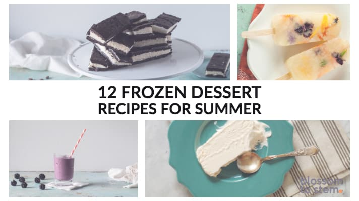 12 Frozen Dessert Recipes for Summer