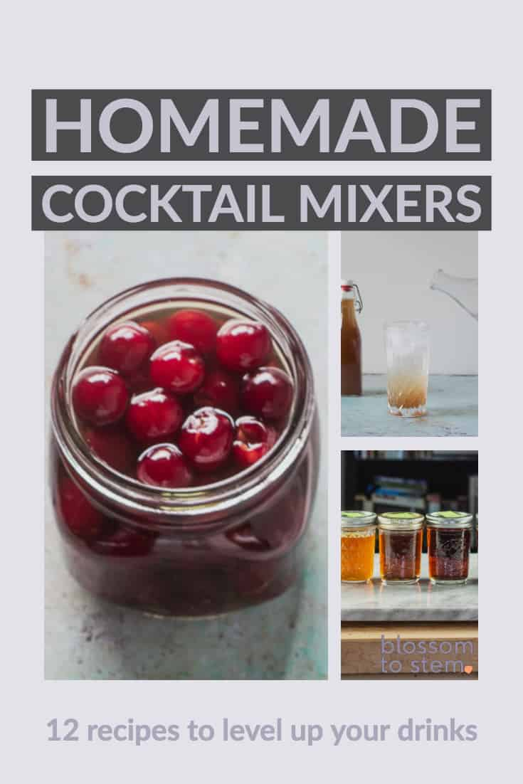 Homemade Cocktail Mixers