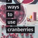 7 Ways to Use Cranberries