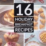 16 Holiday Breakfast Recipes