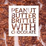 Peanut Butter Brittle with Chocolate