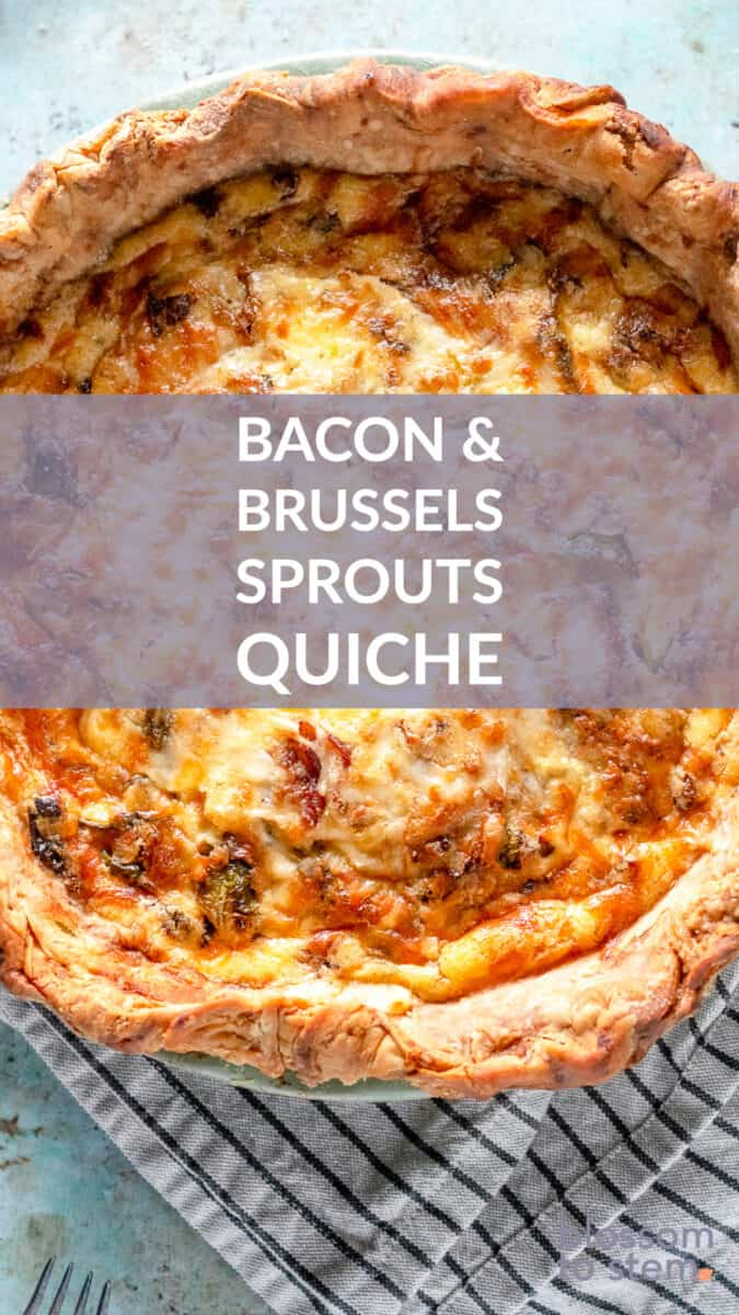 Bacon & Brussels Sprouts Quiche