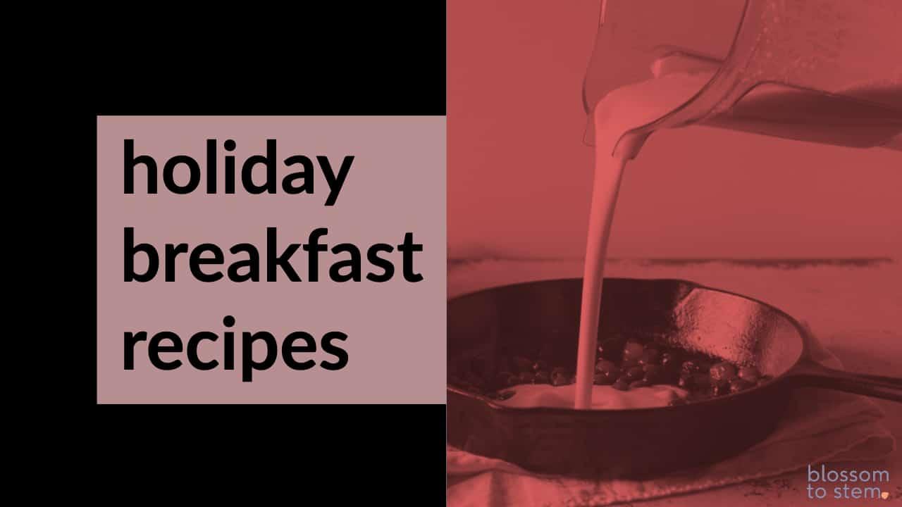 Holiday Breakfast Recipes