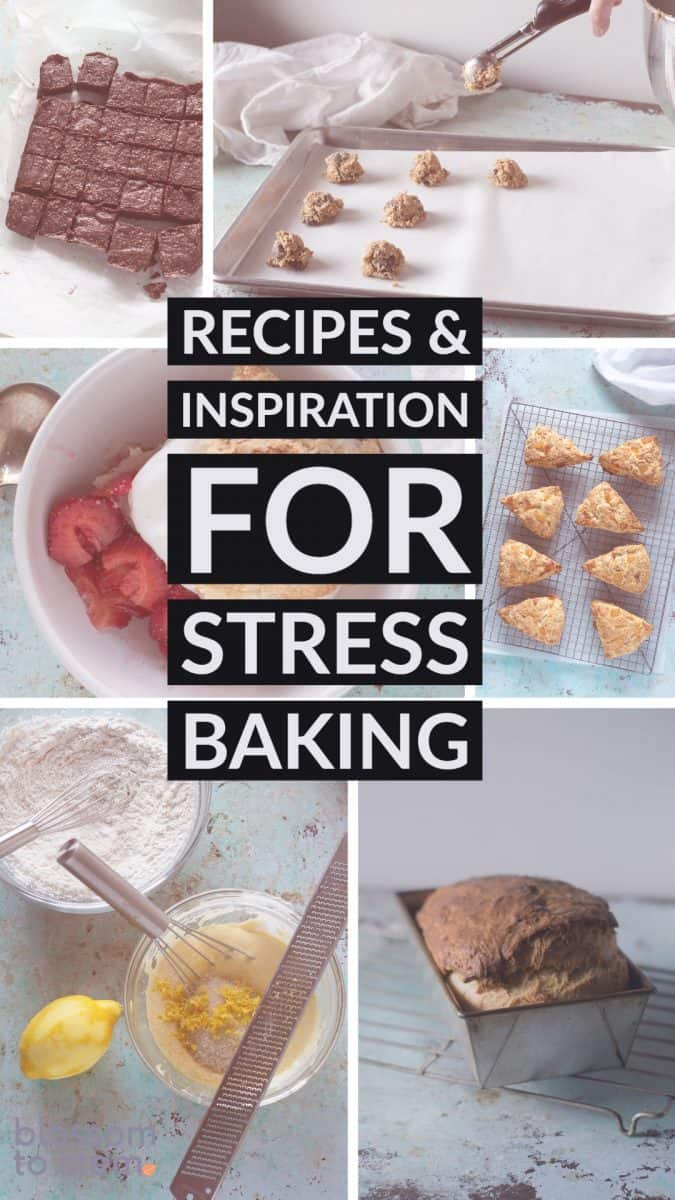 Recipes & Inspiration for Stress Baking