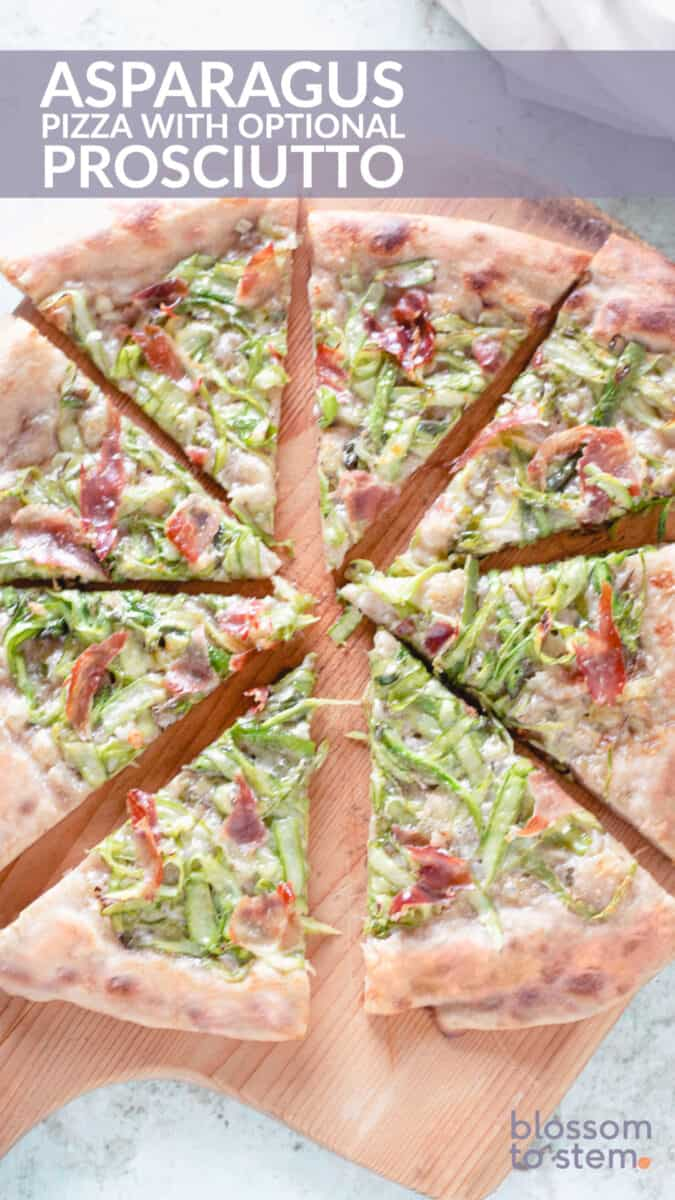 Asparagus Pizza with optional prosciutto
