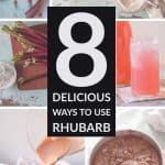 8 Delicious Ways to Use Rhubarb