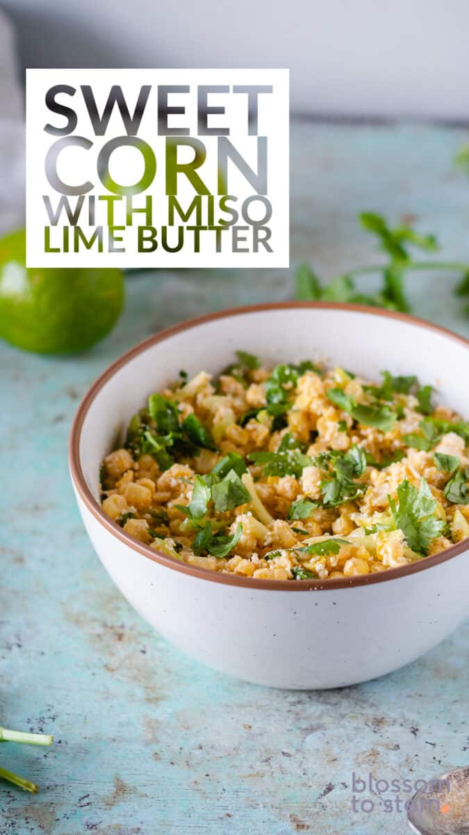 Sweet Corn with Miso Lime Butter