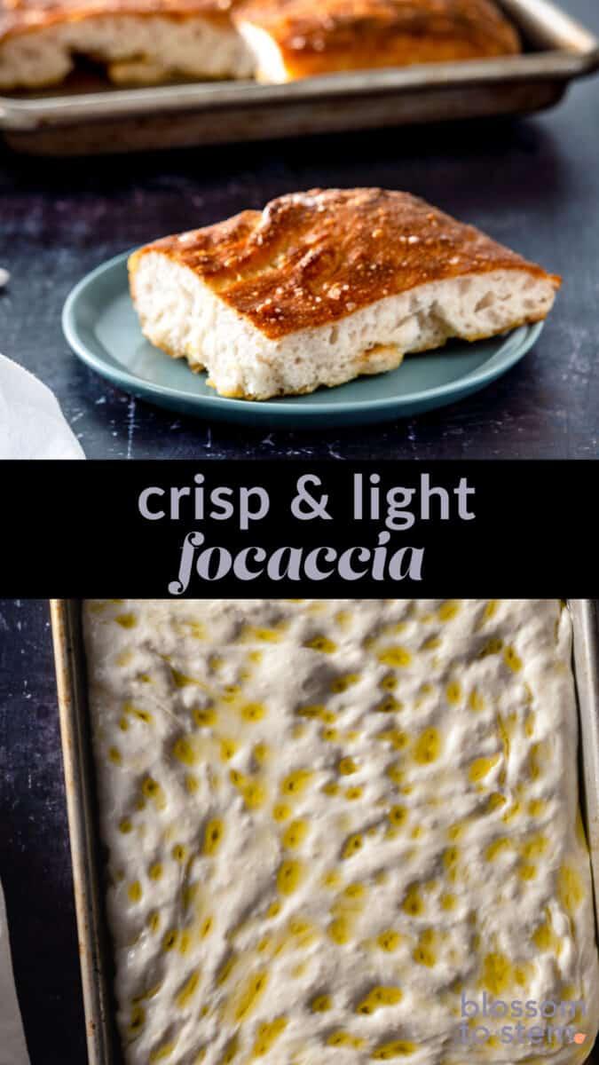 Crisp & light focaccia