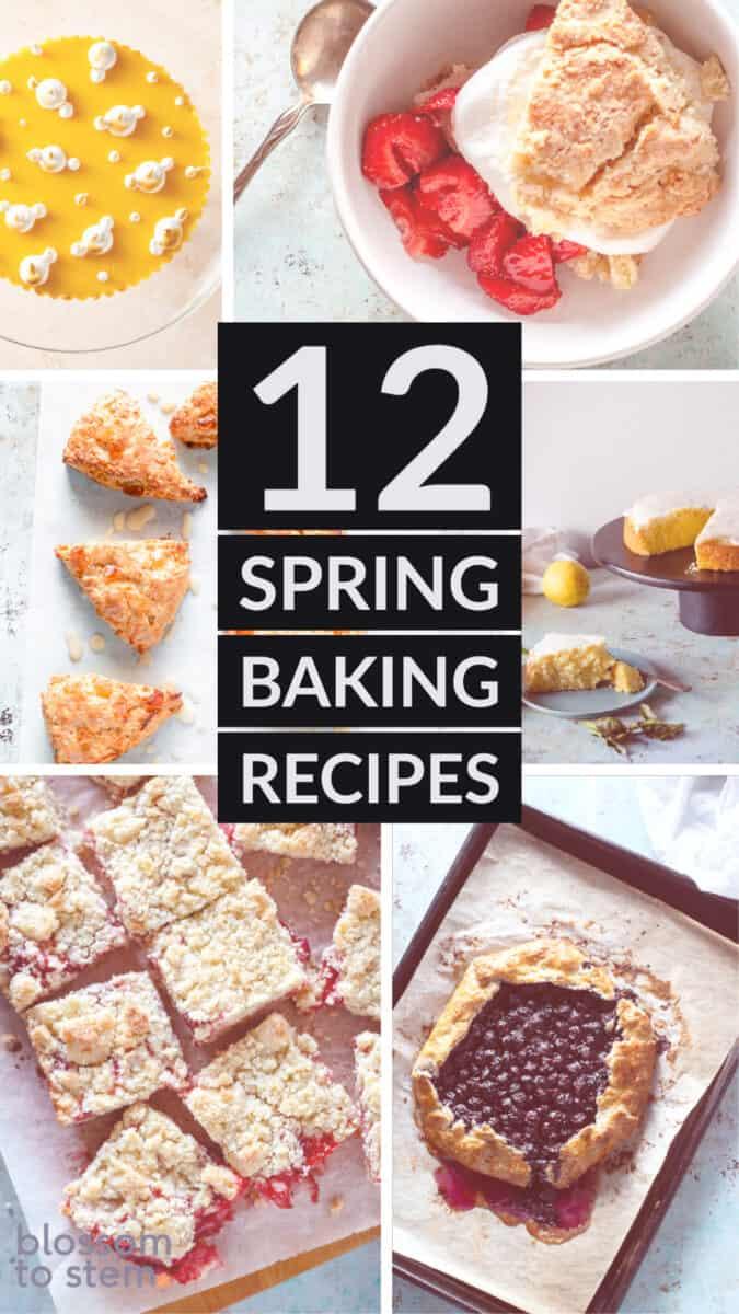 12 Spring Baking Recipes